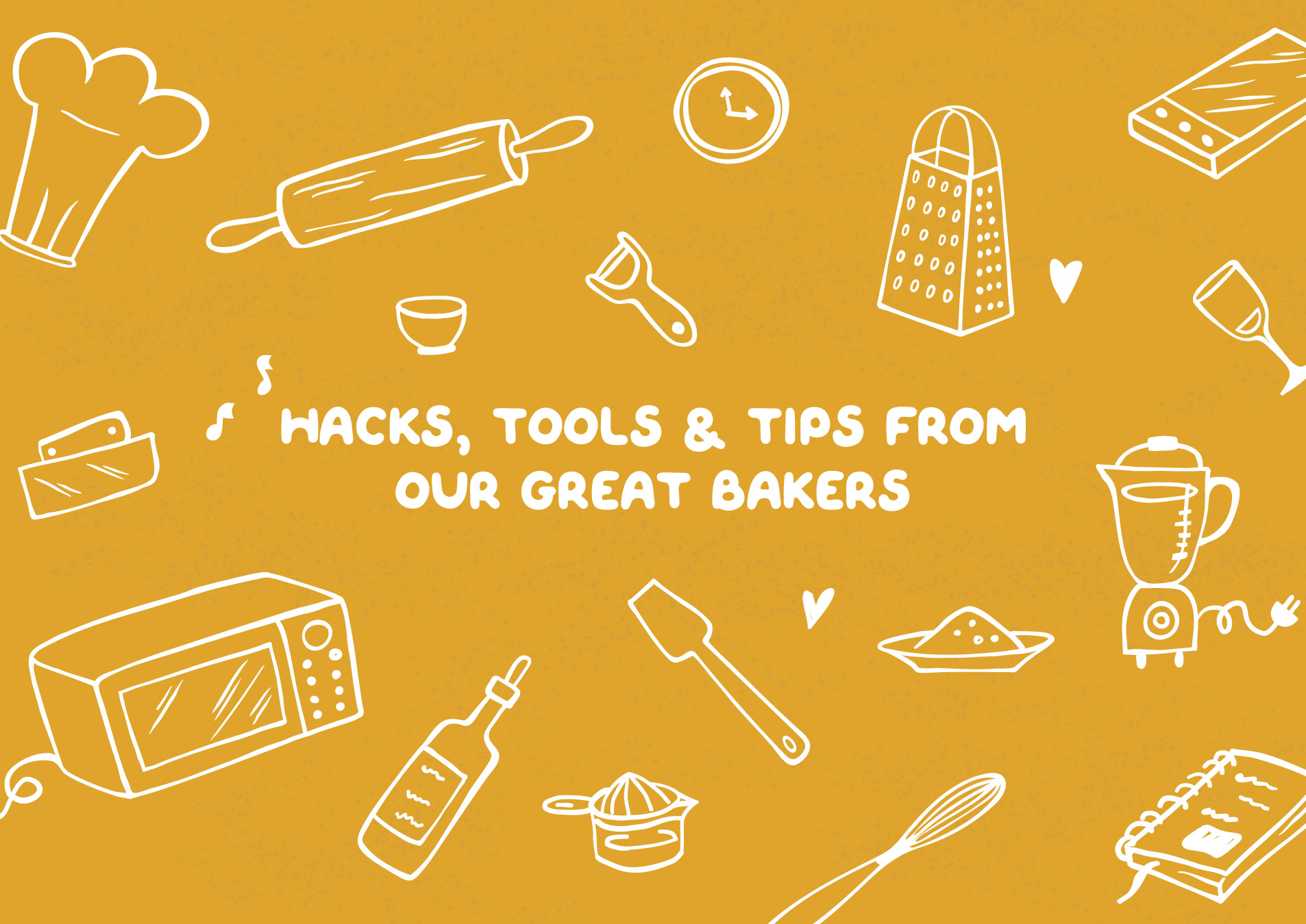 Hacks tools and tips from our great bakers 1906x1350